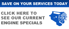 Engine Specials, Engine Services in Granbury TX & Rainbow TX